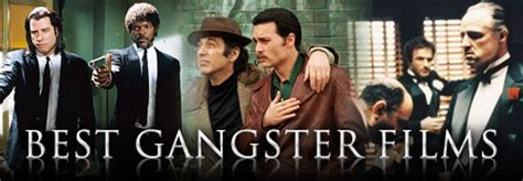 gangster film directors best gangster films 171 celebrity gossip and movie news