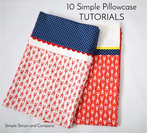 simple pillowcase tutorials