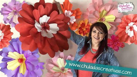 imagenes de flores gigantes flores gigantes de papel chuladas creativas youtube