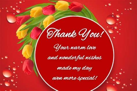 Your Warm Love & Wonderful Wishes  Free Birthday Thank