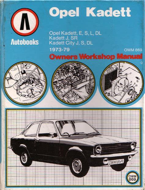 Sold Autobooks Workshop Manual For The Opel Kadett C