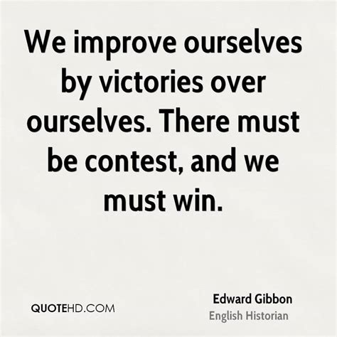 To Win Mba Competition What Team Must Be by Edward Gibbon Quotes Quotehd