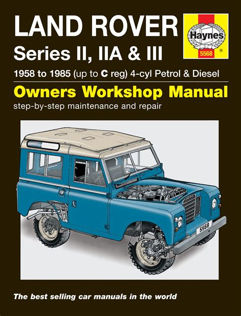 car repair manuals online free 1991 land rover sterling seat position control land rover series ii iia iii petrol diesel 58 85 up to c haynes publishing