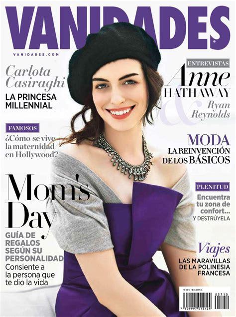 vanidades address anne hathaway in vanidades magazine mexico may 2017 issue
