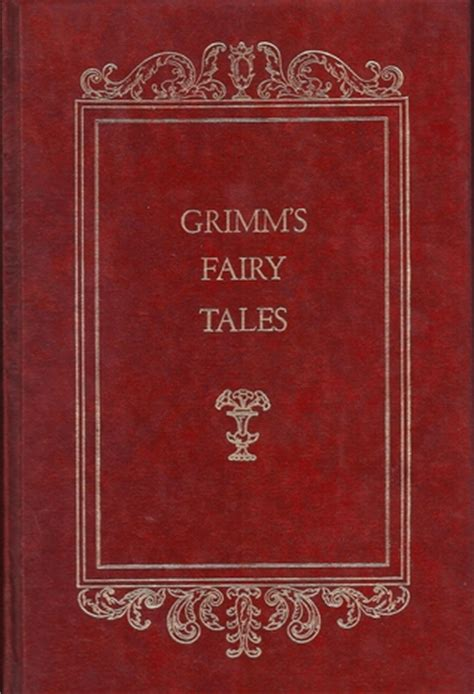 the original folk and tales of grimm brothers the complete edition books grimm brothers tales quotes quotesgram