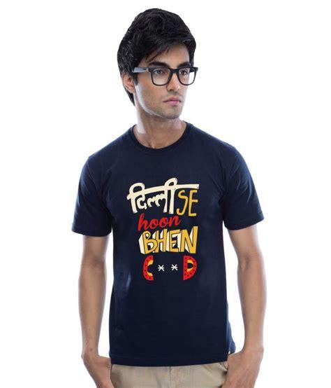 Where To Buy Shirts Delhi Se Hoon Cotton Navy Blue T Shirt Buy Delhi Se Hoon