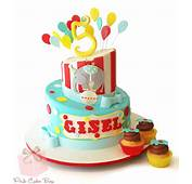 15 Creative Circus And Carnival Themed Cake Ideas &187 Pink