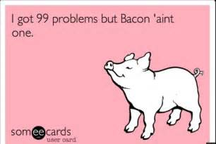 bacon e cards and photos to ease you through the aporkalypse photos huffpost