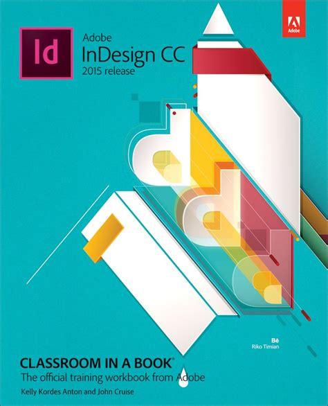 indesign creating a book adobe indesign cc classroom in a book 2015 release