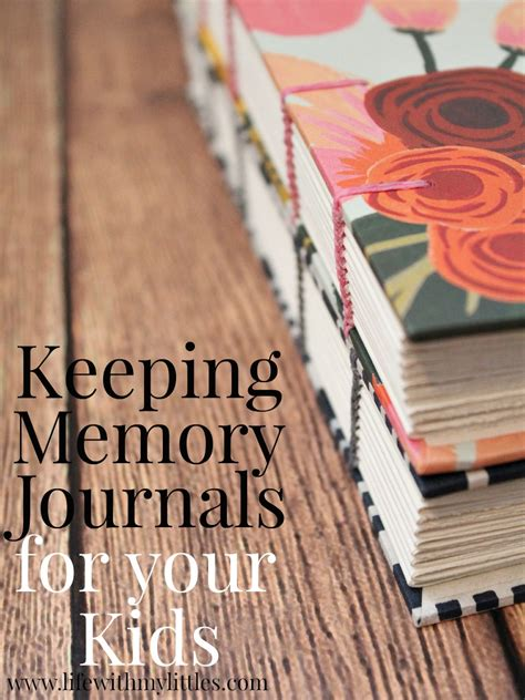 memory journal for the the small things they do into the big things you remember books keeping memory journals for your