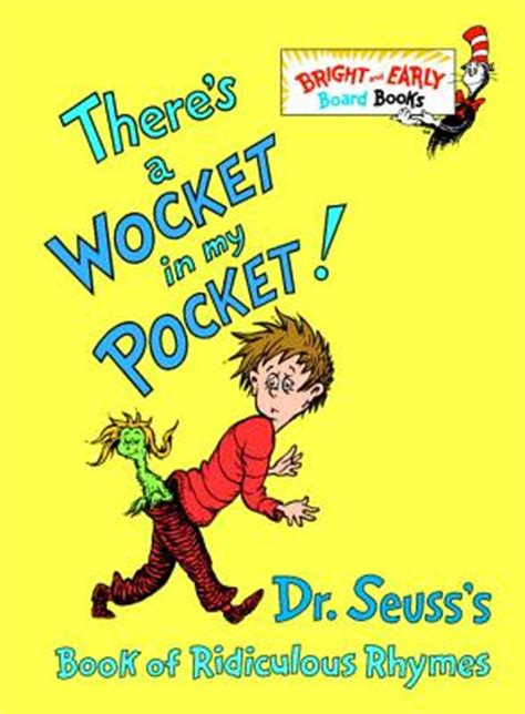 pictures of dr seuss book covers there s a wocket in my pocket dr seuss s book of