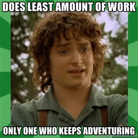 Frodo Meme - frodo go back sam i m going to mordor by j r r tolkien