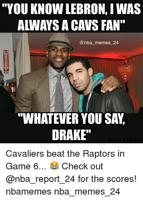 Drake Lebron Meme - funny cavs meme and memes memes of 2016 on sizzle