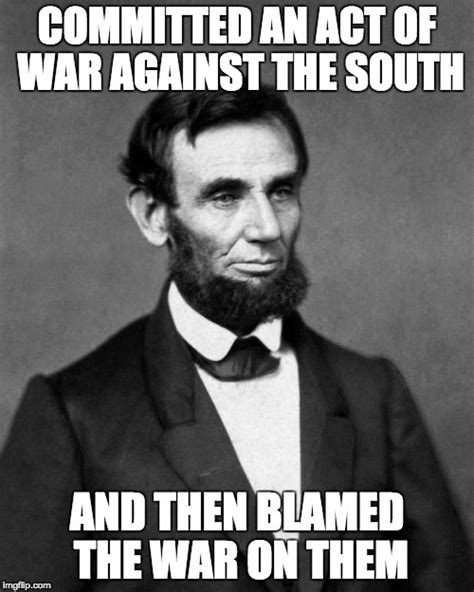 abraham lincoln or south abraham imgflip