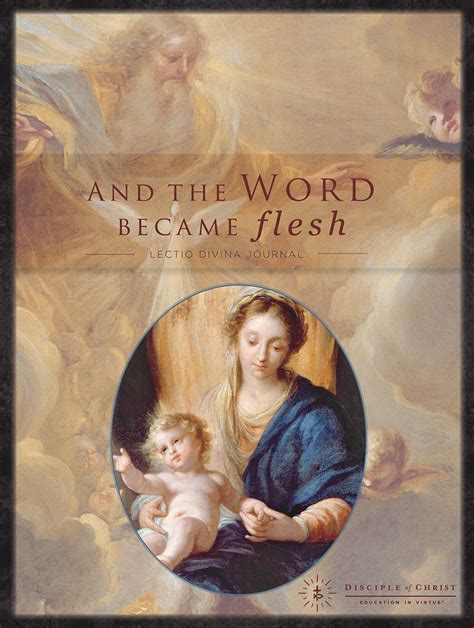 mystart journal a lectio divina journal for books and the word became flesh education in virtue