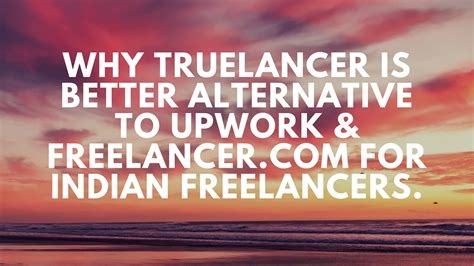 better alternative to truelancer a better alternative to upwork freelancer