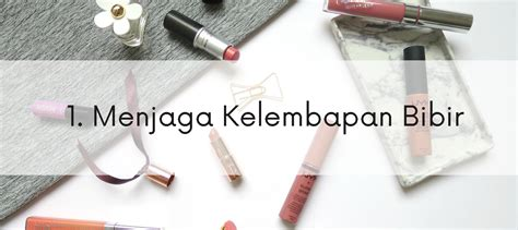 tutorial memakai lipstik tahan lama intip 5 tips yang harus kamu lakukan untuk membuat lipstik