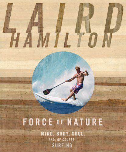 90 Best Images About Laird Hamilton Love On Pinterest
