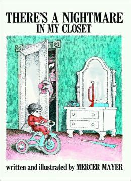 There Is A In Closet by There S A Nightmare In Closet Turtleback School