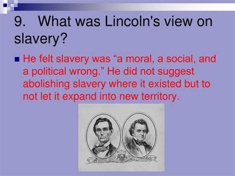 lincoln view on slavery ppt section 3 slavery dominates politics find out why