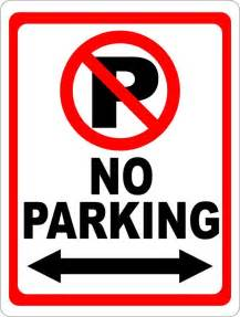 no parking signs template 25 best ideas about no parking signs on