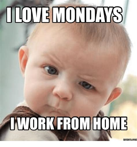 Working From Home Meme - search christian memes mondays meme and memes memes on