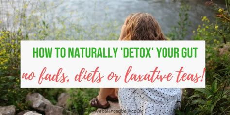 Detox Your Gut by 8 Ways To Detox Your Gut Without Bloody