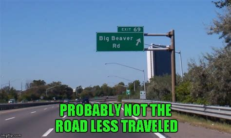 Sign Memes - funny street signs imgflip