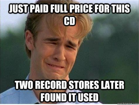 Paid In Full Meme - just paid full price for this cd two record stores later