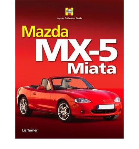 car repair manual download 1997 mazda miata mx 5 spare parts catalogs mazda mx 5 miata sagin workshop car manuals repair books information australia integracar