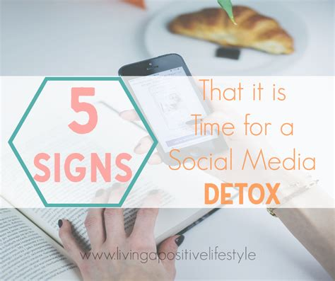 When Is The Best Time For A Detox by 5 Signs That It May Be Time For A Social Media Detox