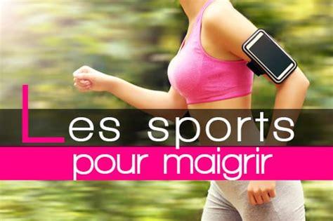 quels sont les meilleurs sports pour maigrir perdre du