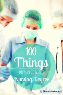 100 best things to do with a nursing degree 2016 nursejournal org