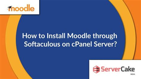 how to use m doodle how to install moodle through softaculous on cpanel server
