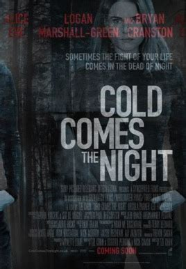 cold comes the night movie poster cold comes the night hd trailers net hdtn