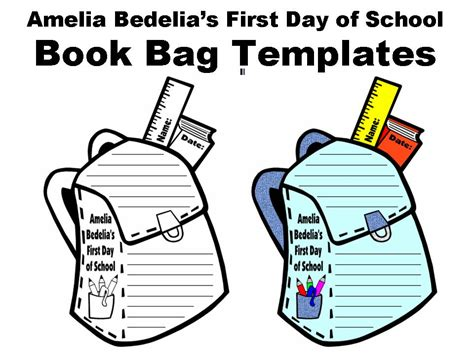 day of school template amelia bedelia s day of school book bag writing