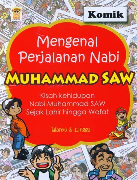 film kartun nabi muhammad saw bahasa indonesia bukukita com mengenal perjalanan nabi muhammad saw komik