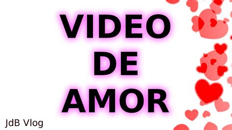 imagenes geniales de amor para facebook video de amor para dedicar facebook whatsapp youtube