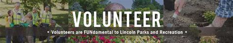 volunteer opportunities in lincoln ne lincoln parks recreation volunteers