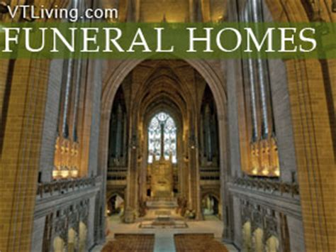 vermont funeral homes funeral parlors new vt