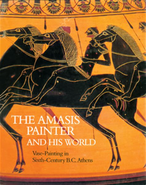 G Ci Ceramic Series the amasis painter and his world vase painting in sixth