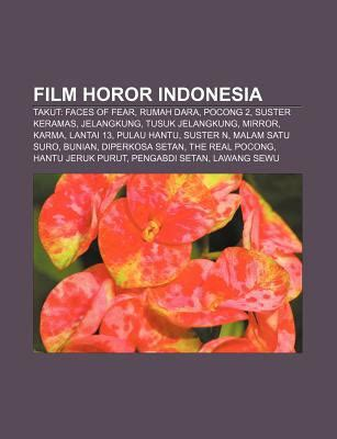 film horor indonesia rating tertinggi film horor indonesia takut by sumber wikipedia reviews