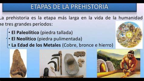 prehistoria i las 8499611680 etapas de la prehistoria quot sexto grado quot youtube