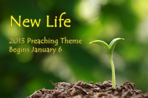 themes of meaning of life 2013 preaching theme begins january 6 lafayette church
