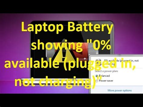 laptop battery showing 0 available plugged in not charging laptop battery not charging