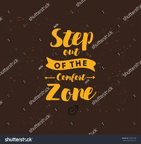 stepping out of comfort zone quotes step out comfort zone inspirational quote stock vector