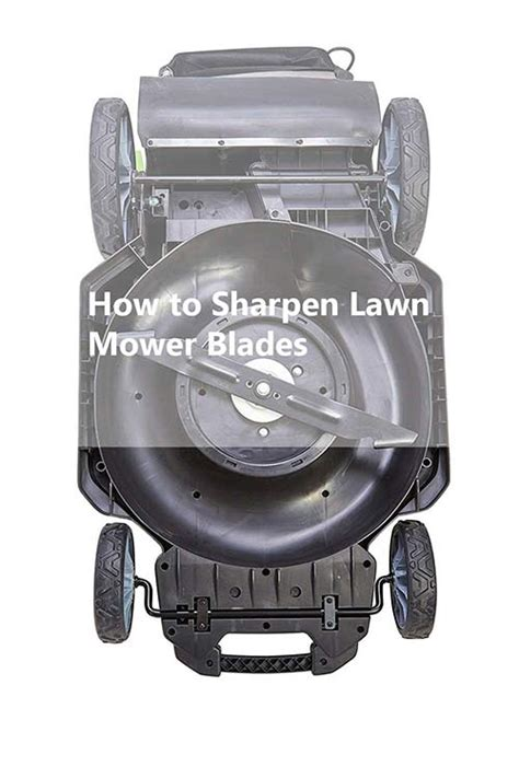 how to sharpen a lawnmower blade with a bench grinder how to sharpen lawn mower blades