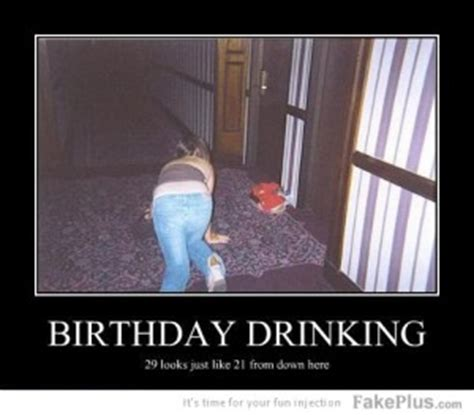 Happy Birthday Drunk Meme - birthday funny drinking quotes quotesgram