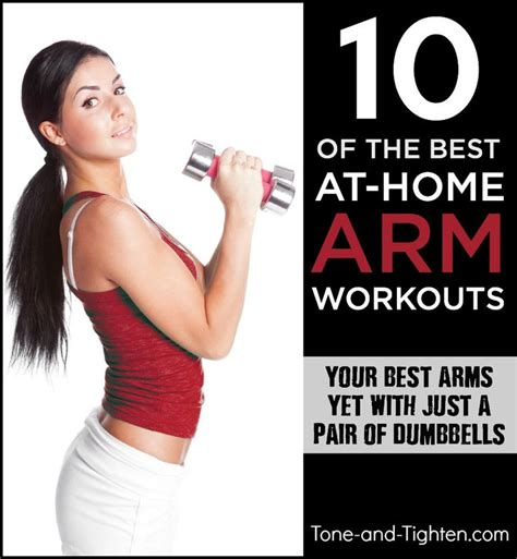 best home workout plan 10 of the best at home arm workouts on tone and tighten