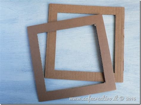 fare una cornice in legno come fare una cornice di cartone cafe creativo